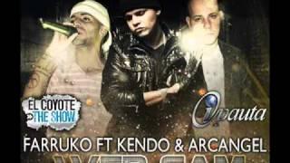 Web Cam (Official Remix) [ORIGINAL & COMPLETA] - Farruko Ft Kendo Kaponi & Arcangel