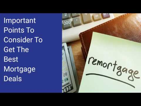 important-points-to-consider-to-get-the-best-mortgage-deals