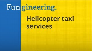 Ep13. Helicopter Taxi Services
