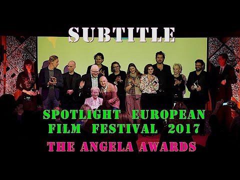 The Angela Awards. Subtitle Spotlight  European Film Festival 2017