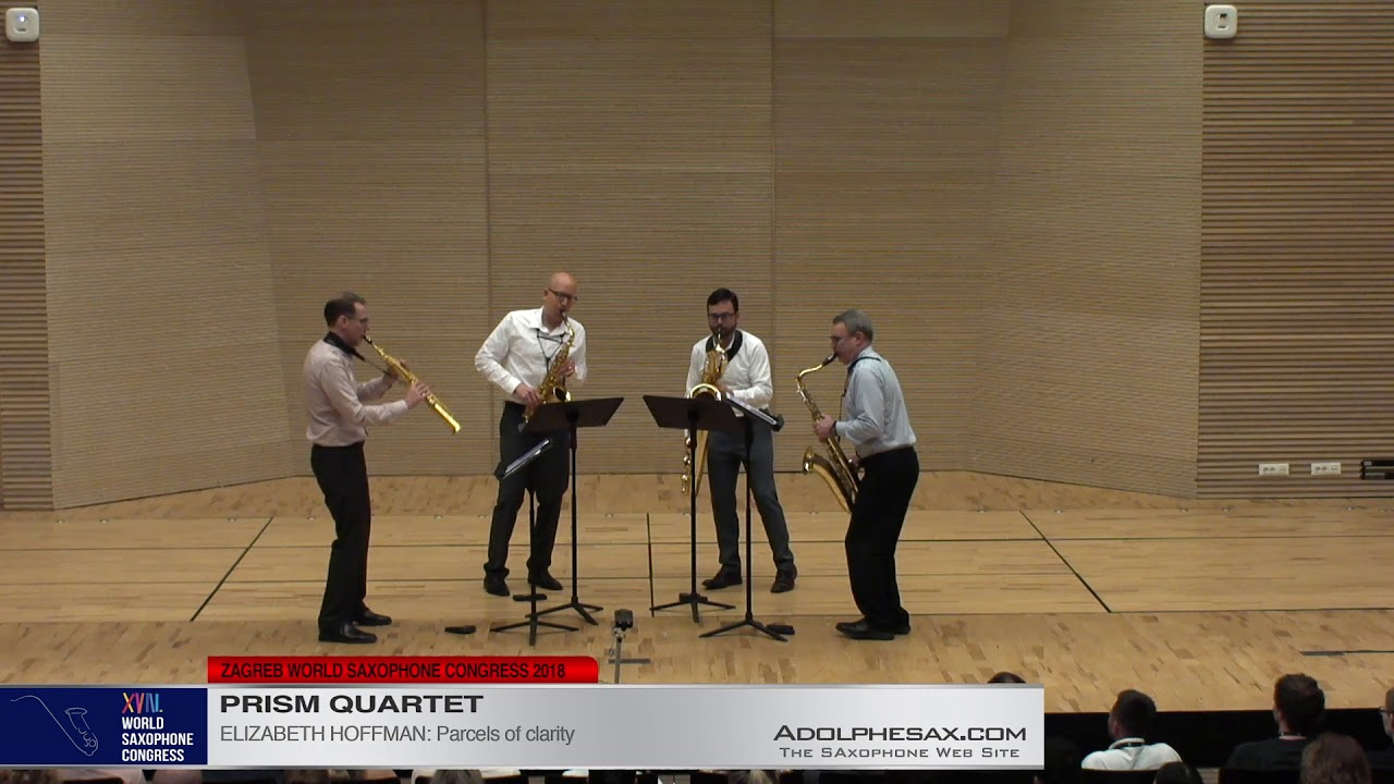 Parcels of Clarity by Elizabeth Hoffman   PRISM Quartet   XVIII World Sax Congress 2018 #adolphesax