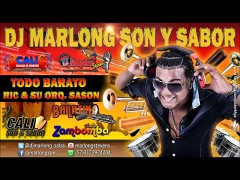 Todo Barato - Ric  su Orquesta Sason - DJ Marlong Son y Sabor