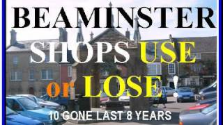Beaminster shops Use or Lose! Small town SW England