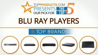 Best Blu Ray Player Reviews 2017 – How to Choose the Best Blu Ray Player