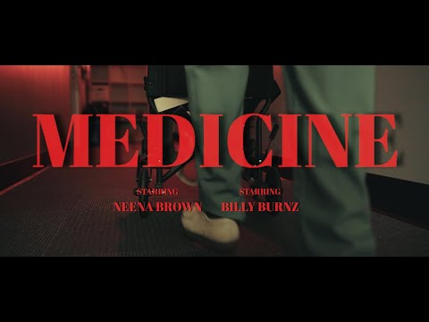 DOWNLOAD: Neena Brown – Medicine Ft. Billy Burnz (Official Music Video) Mp4 song