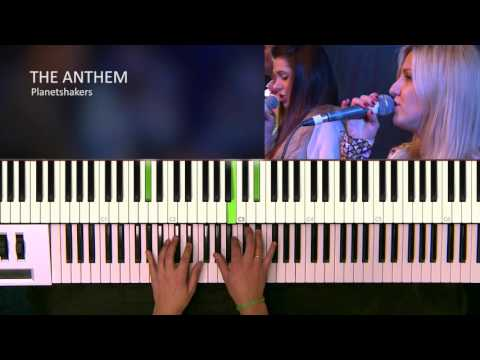 The Anthem Keyboard Chords By Planetshakers Worship Chords