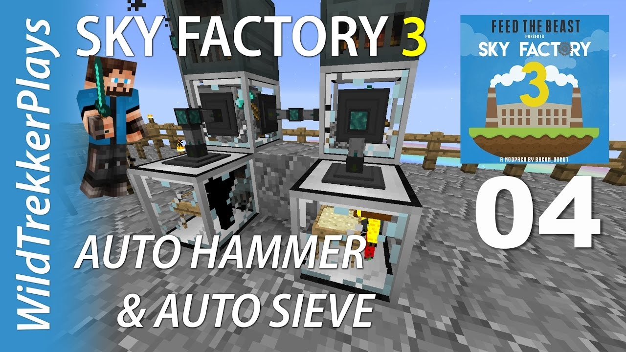 Ftb Sky Factory 3 Ep04 Auto Hammer And Auto Sieving