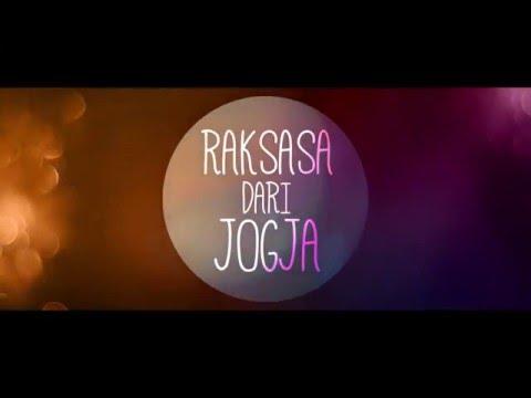 Raksasa Dari Jogja - CINEMA 21 Trailer