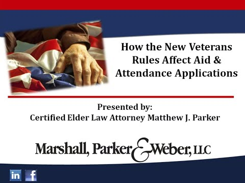 how-the-new-veterans-rules-affect-aid-&-attendance-applications