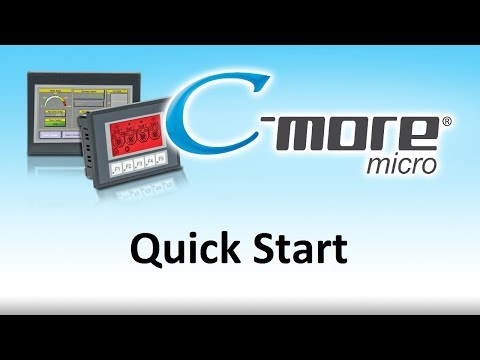C-more Micro HMI -- Quick Start for Touch Screen Display for PLC