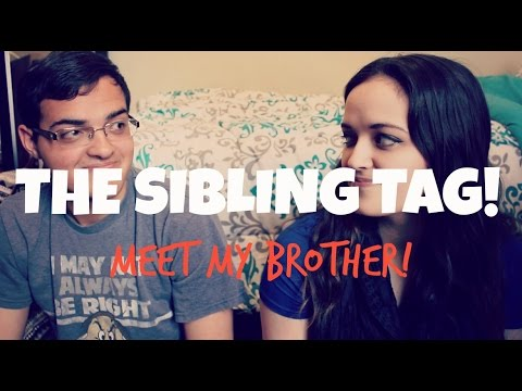 Meet my brother the sibling tag youtube