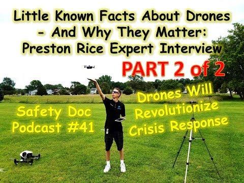 PART 2: Drones Will Revolutionize Crisis Response! Preston Rice Interview - SDP#41