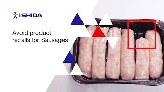 Ishida X Ray inspection for meat producers - sausages