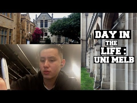 A DAY IN THE LIFE OF A COLLEGE STUDENT: University of Melbourne
