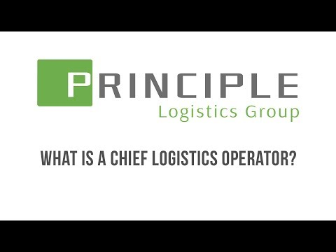 Principle Logistics Group | What is a Chief Logistics Operator?