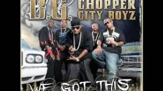 B.G & The Chopper City Boys - It's Real