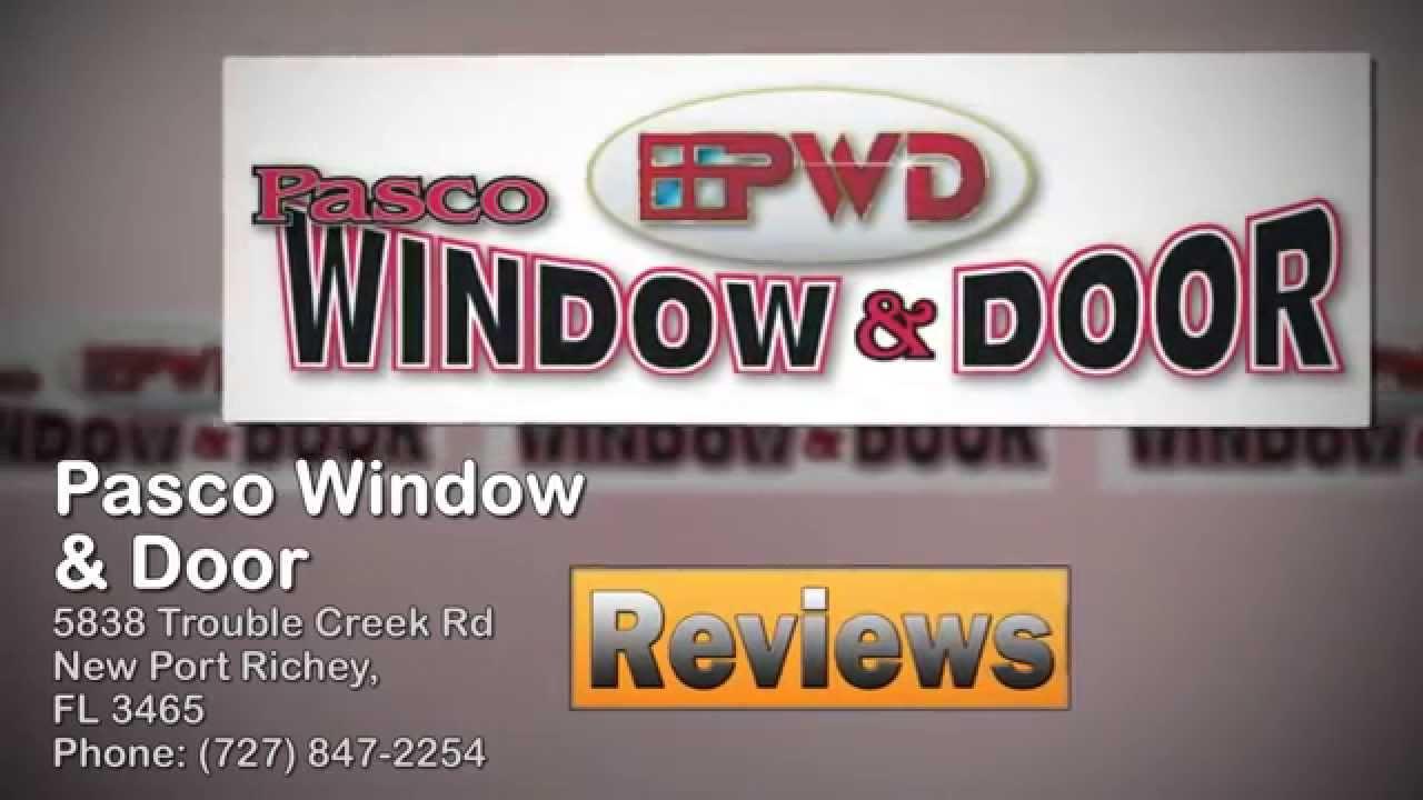 Pasco Window U0026 Door   REVIEWS   New Port Richey, FL Contractors Reviews