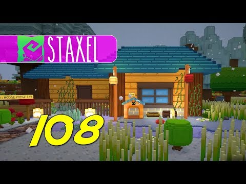 Staxel - Let's Play Ep 108 - PREPARE TO RENO |