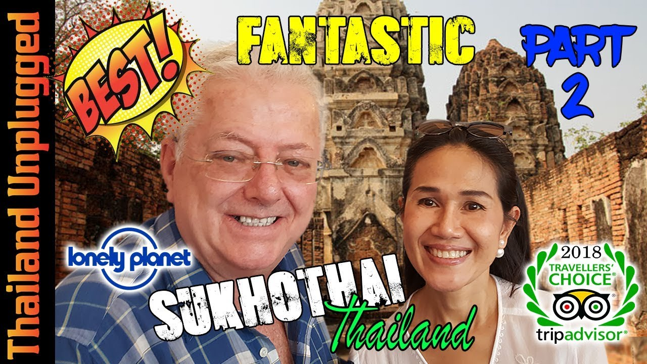 Sukhothai Thailand's INCREDIBLE! ancient City of Sukhothai part 2 Ultra 4K