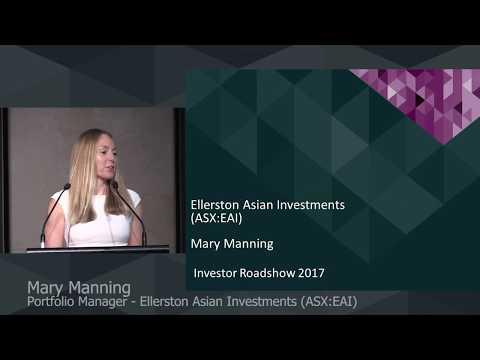 Ellerston Asian Investments 2017 Investor Roadshow Presentation