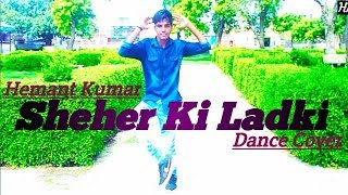 Shehar Ki Ladki Dance | Hemant Kumar  I Badshah | Tulsi Kumar | Song | Dance Cover | By HKS Official