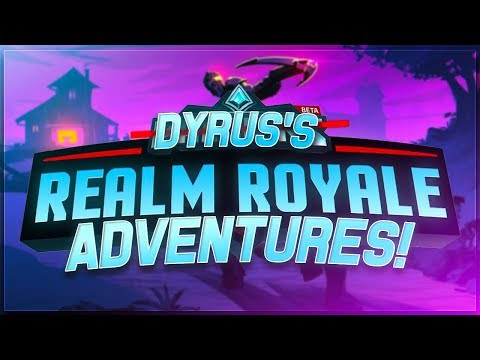 DYRUS | REALM ROYALE ADVENTURES! NEW FUN GAME?