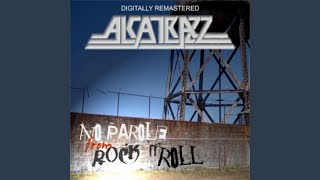 Provided to YouTube by DistroKid Suffer Me · Alcatrazz No Parole fr...