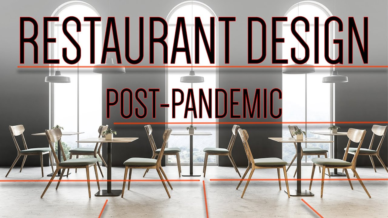 Restaurant Design Post Pandemic Restaurant Recovery Podcast Series Youtube