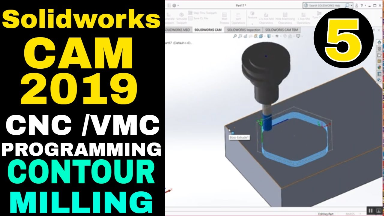 Solidworks CAM 2019 Tutorial Contour Milling Operation  CNC VMC programming  in Solidworks Tutorials