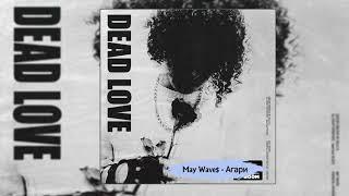 May Wave — Агари Премьера 2018 Альбом ♥DEAD LOVE♥ 2018