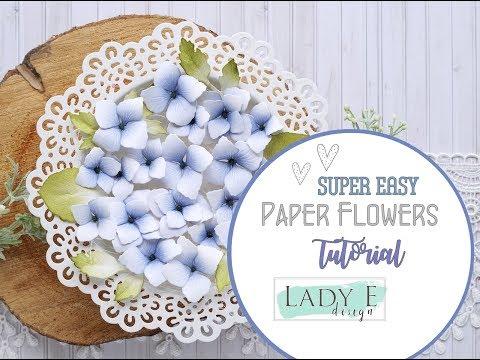 DIY Easy Paper Flowers Tutorial - Lady E Design Dies