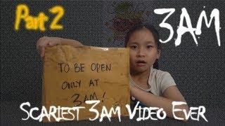 Scariest 3 AM Video Everr Part 2 - Weird Box Unboxing