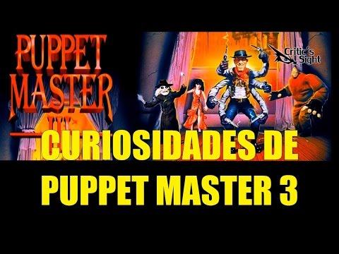 Curiosidades de Puppet Master 3 1991 Criticisght Culto de Horror