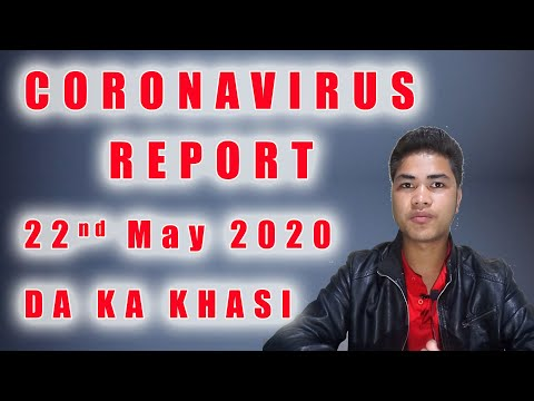 Coronavirus Pandemic 22 May 2020 Da Ka Khasi