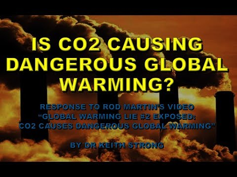 IS CO2 CAUSING DANGEROUS GLOBAL WARMING - YES!