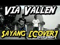 "[COVER] Via Vallen - Sayang ""Rock Version NDX A.K.A"" Mp3"