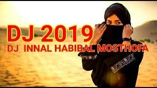 DJ INNAL HABIBAL MOSTHOFA    Dj SHOLAWAT TERBARU REMIX 2019