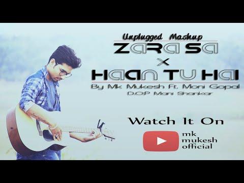 KK Zara Sa Haan Tu Hai  MashUp  Jannat  Mk Mukesh Ft. Moni Gopal  Saans Music Mk Version