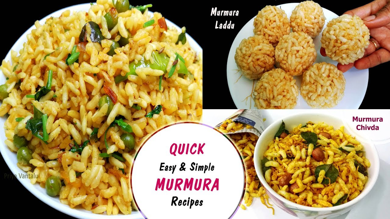 Quick , Simple & Easy Murmura Recipes || Breakfast , Snack & Sweet