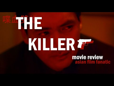 The Killer (1989) Movie Review - Asian Film Fanatic