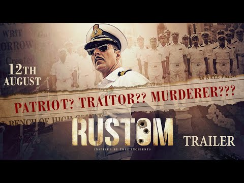 Rustom | Official Trailer | Akshay Kumar,...