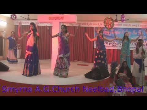 Jhumo Nacho Khusi Se Aaj Yeshu Paida Hua Smyrna A.G.Church Neelbad Bhopal ( M.P. )