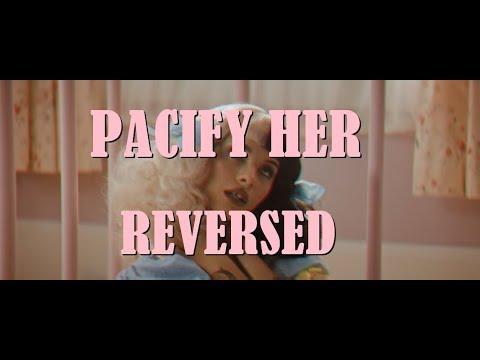 Melanie Martinez - Pacify Her (Reversed)