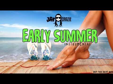 EARLY SUMMER RIDDIM [INSTRUMENTAL] 2016 DO NOT RE-UPLOAD!!