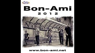 Bon Ami - Pijani smo e pa sta - (Audio 2012)