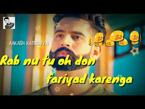 DUKH || Parmish Verma || New song 2018 || {WhatsApp Status } || AK. 05.#