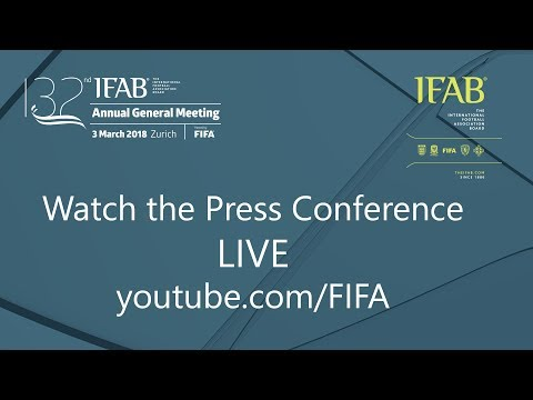 REPLAY - 132nd IFAB Annual General Meeting (AGM) - Press Conference