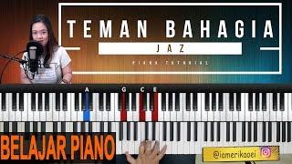 Download Lagu JAZ - TEMAN BAHAGIA | PIANO TUTORIAL IRINGAN Mp3