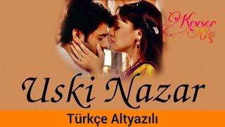 Uski Nazar - Türkçe Altyazılı  Rang Rasiya  Sensiz Olmaz