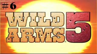 Let's Play Wild Arms 5 #6 - Rudy and Kanon Cameos!